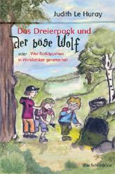 Das Dreierpack und der böse Wolf ODER Wer Rotkäppchen in ...